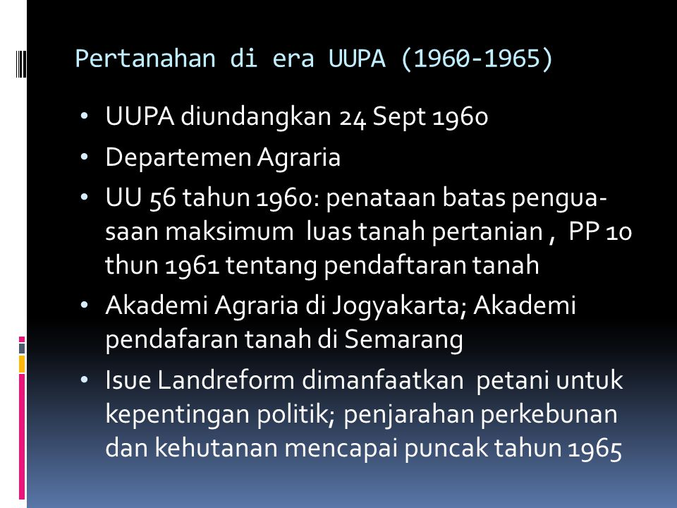 Pertanahan di era UUPA (1960-1965)