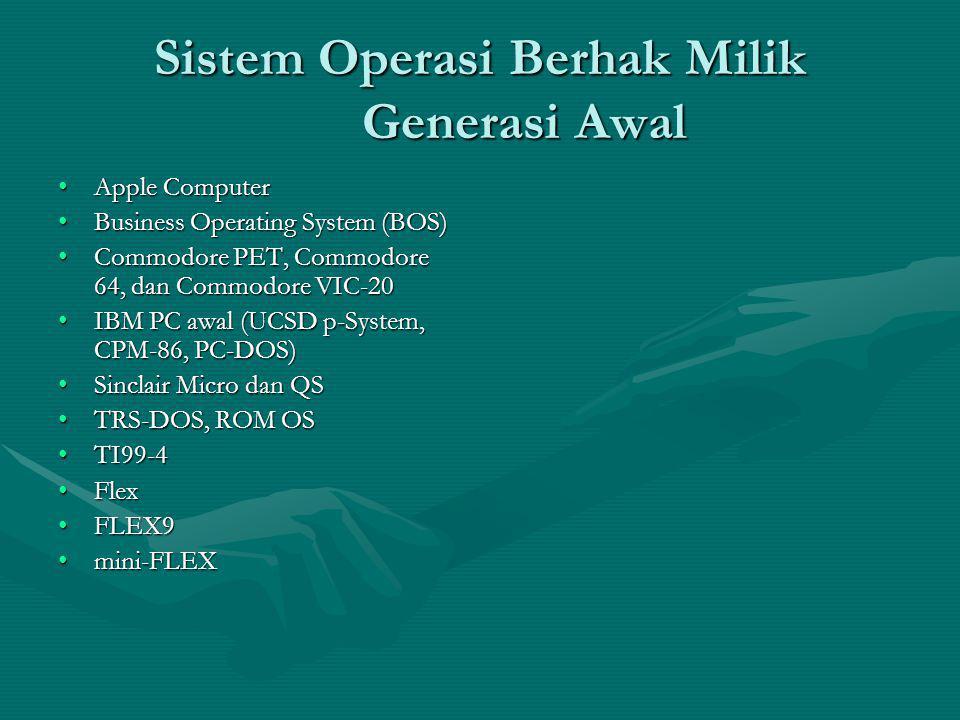 Sistem Operasi Berhak Milik Generasi Awal