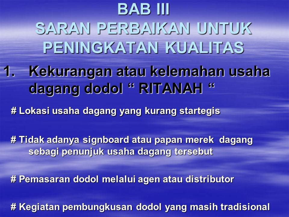 BAB III SARAN PERBAIKAN UNTUK PENINGKATAN KUALITAS