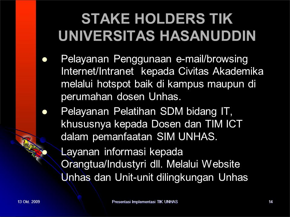 STAKE HOLDERS TIK UNIVERSITAS HASANUDDIN