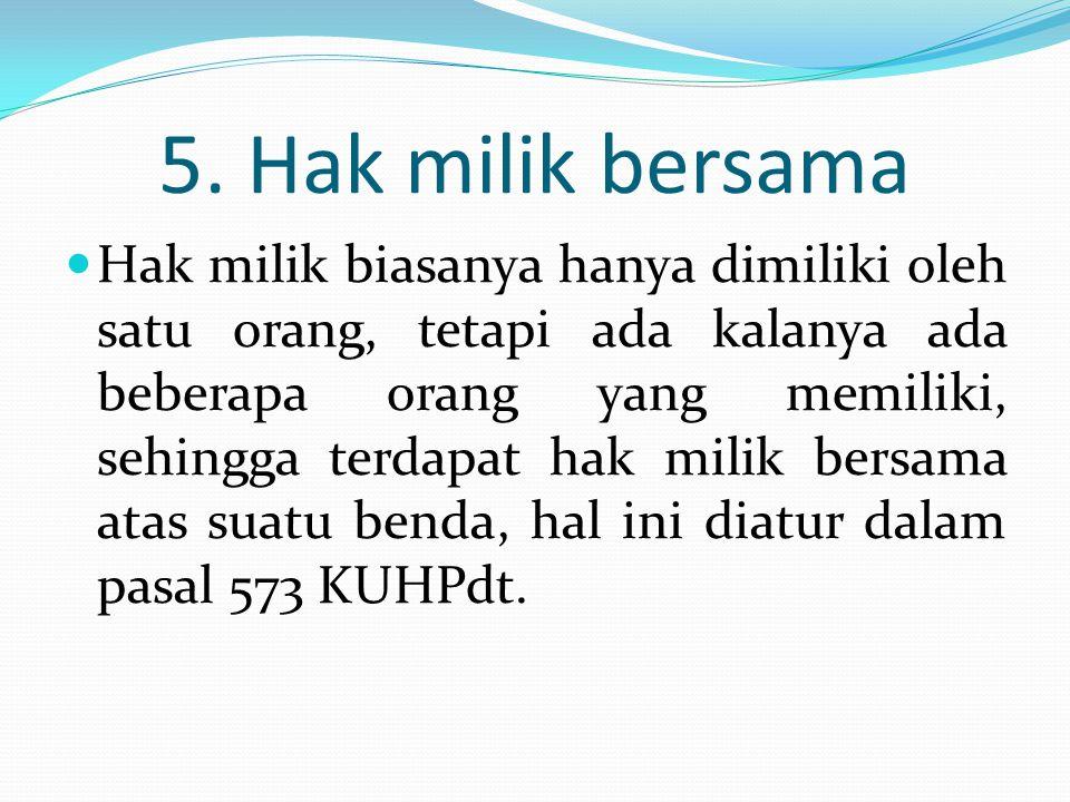 5. Hak milik bersama