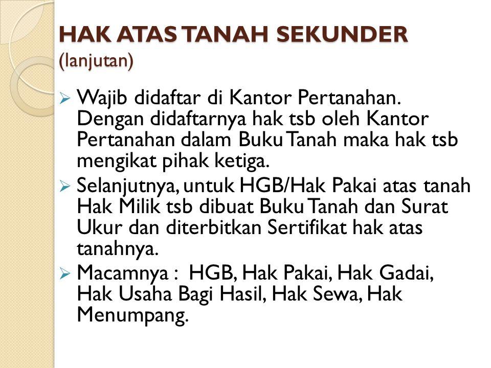 HAK ATAS TANAH SEKUNDER (lanjutan)