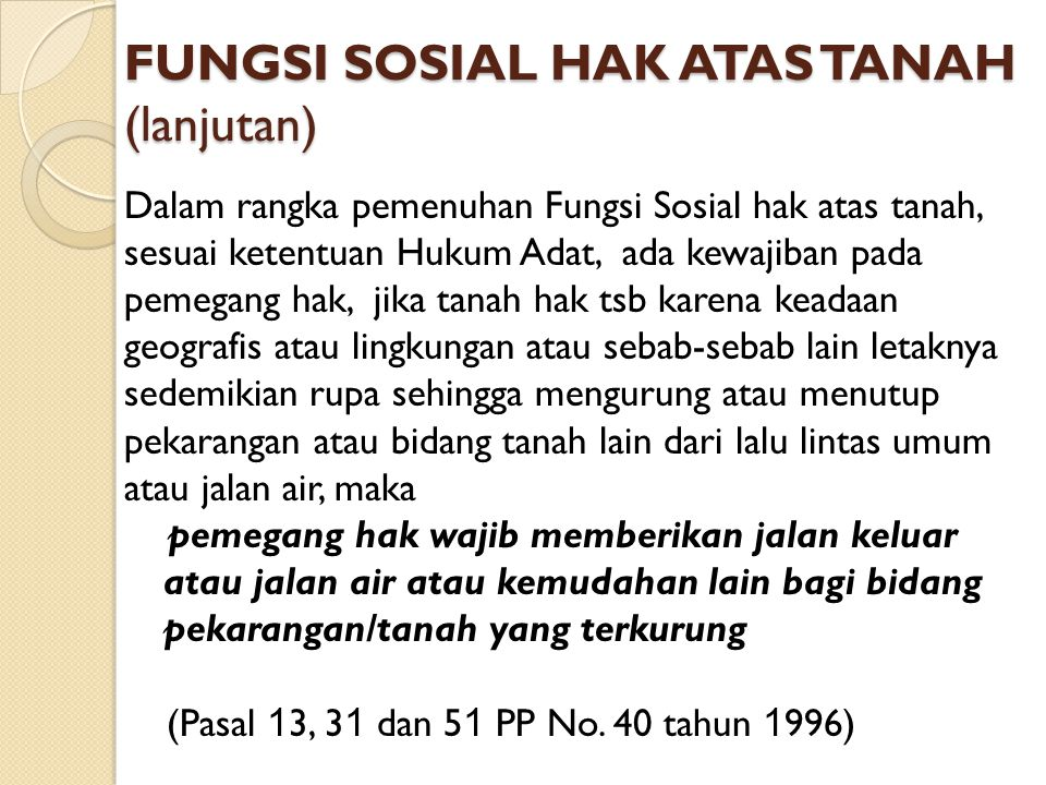 FUNGSI SOSIAL HAK ATAS TANAH (lanjutan)
