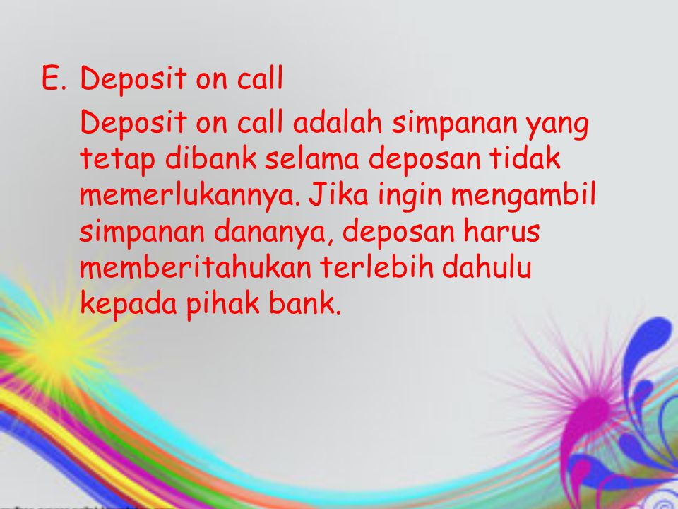 Deposit on call