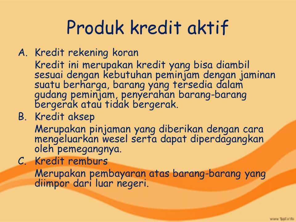 Produk kredit aktif Kredit rekening koran