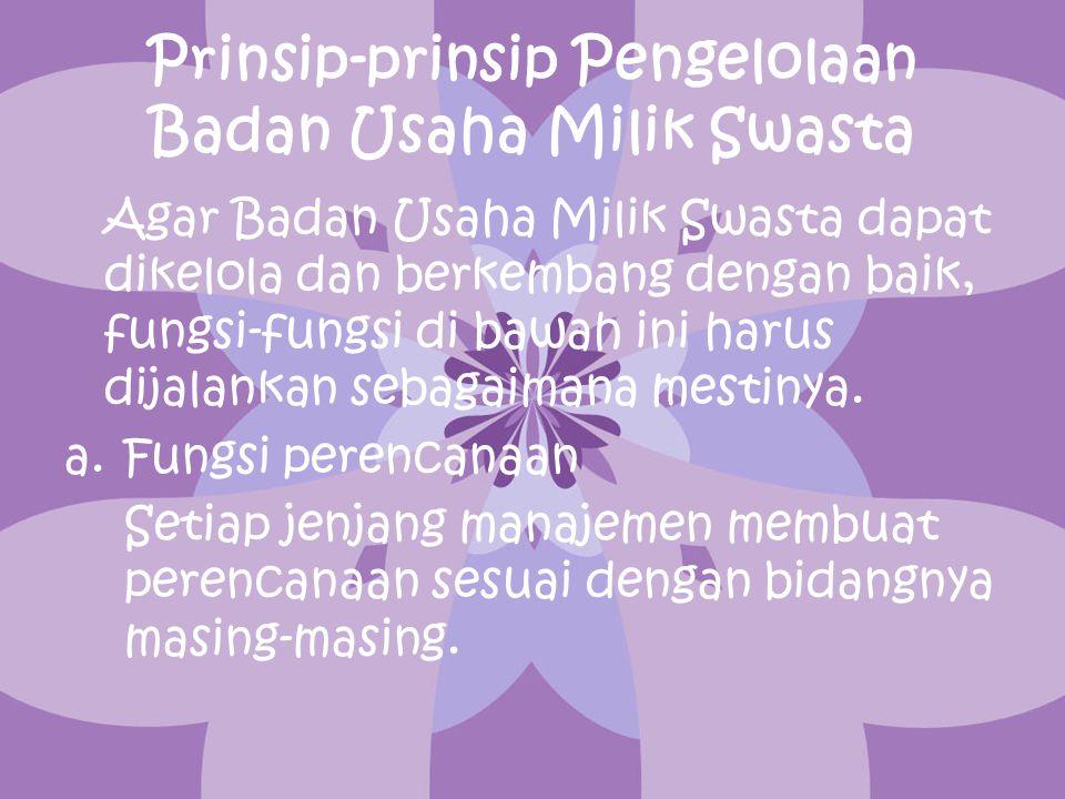 Prinsip-prinsip Pengelolaan Badan Usaha Milik Swasta