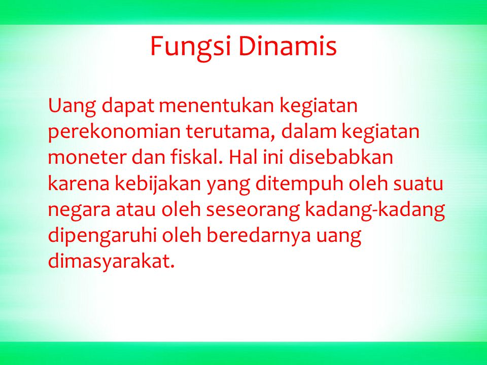 Fungsi Dinamis