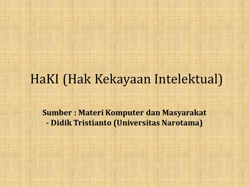 HaKI (Hak Kekayaan Intelektual)