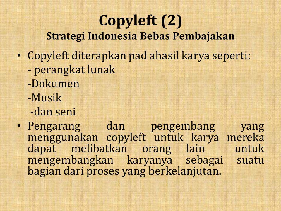 Copyleft (2) Strategi Indonesia Bebas Pembajakan