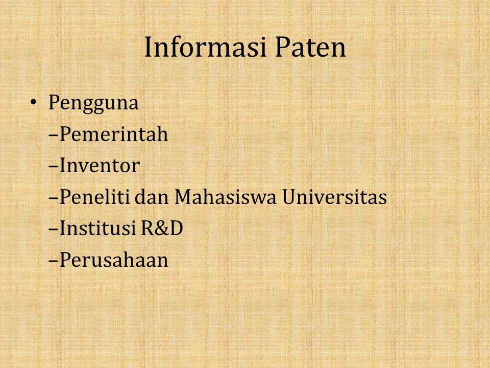 Informasi Paten Pengguna –Pemerintah –Inventor