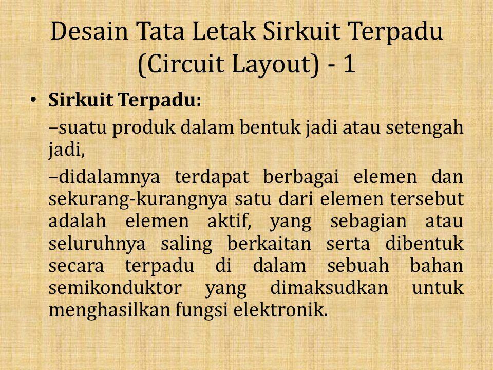 Desain Tata Letak Sirkuit Terpadu (Circuit Layout) - 1