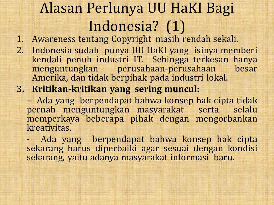 Alasan Perlunya UU HaKI Bagi Indonesia (1)