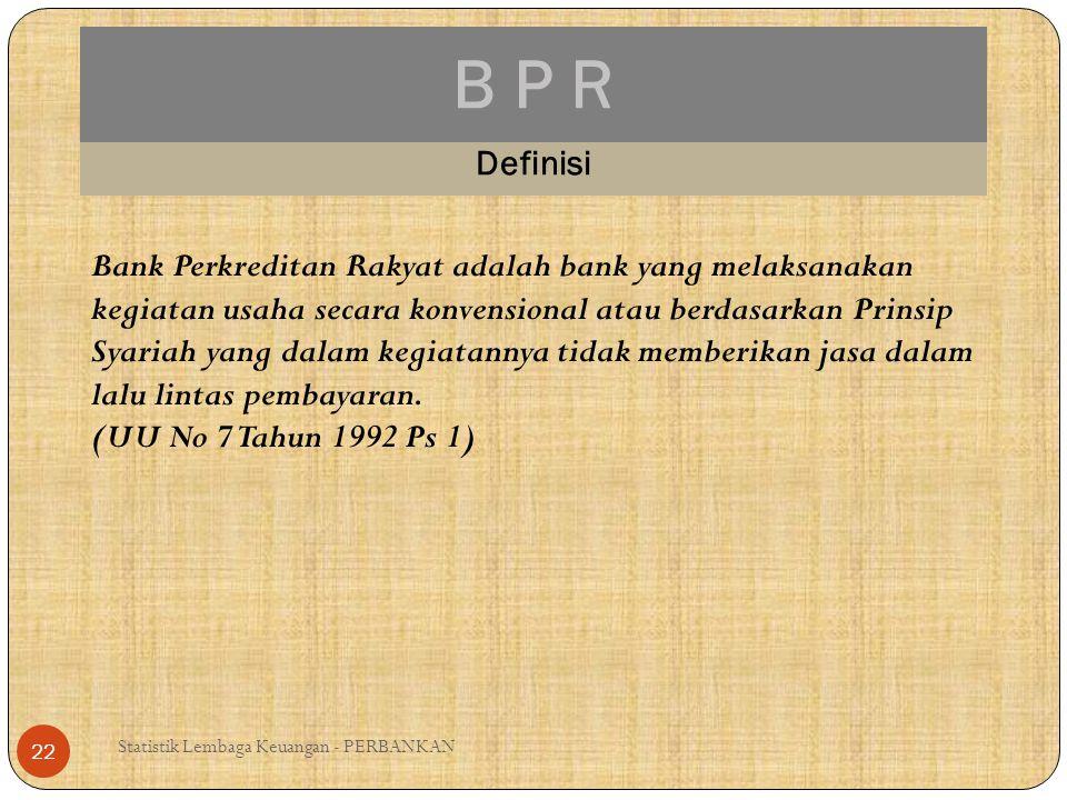 B P R Definisi.