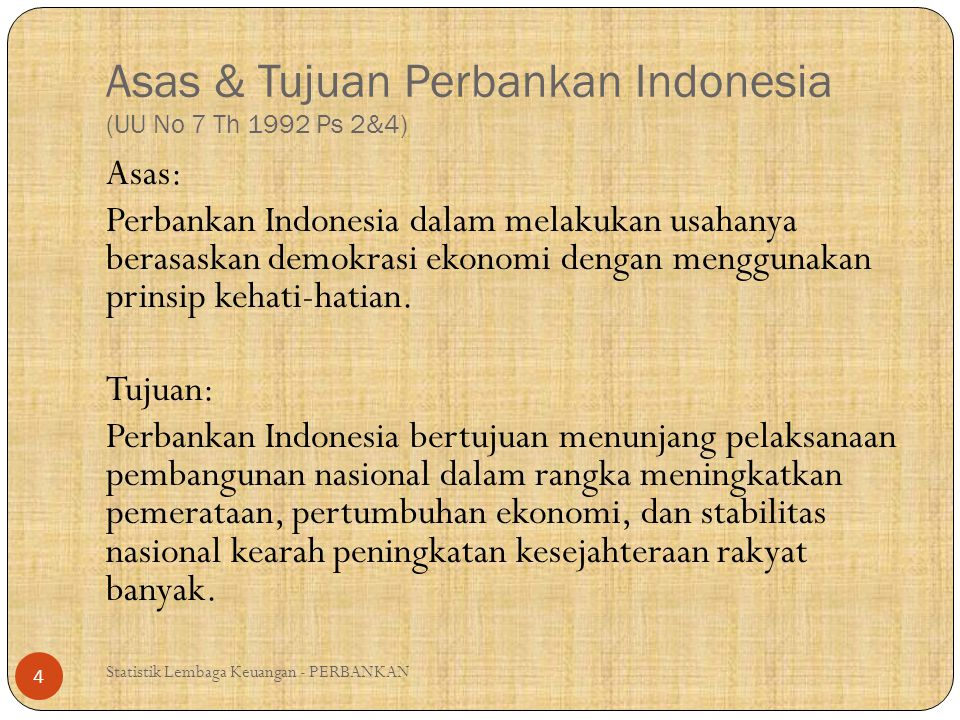 Asas & Tujuan Perbankan Indonesia (UU No 7 Th 1992 Ps 2&4)