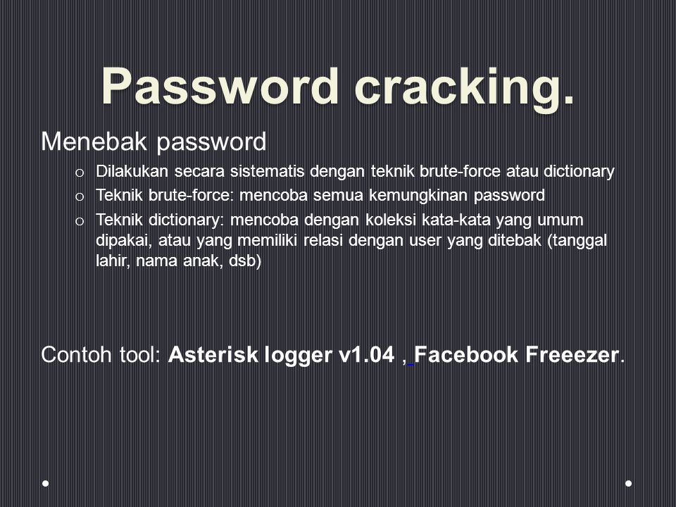 Password cracking. Menebak password