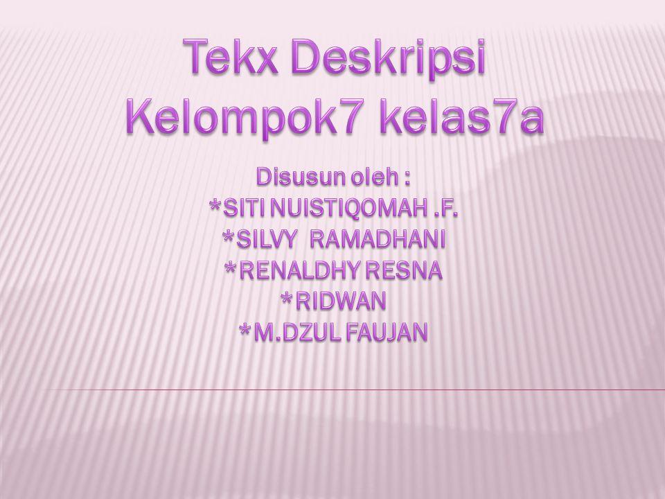 Tekx Deskripsi Kelompok7 kelas7a