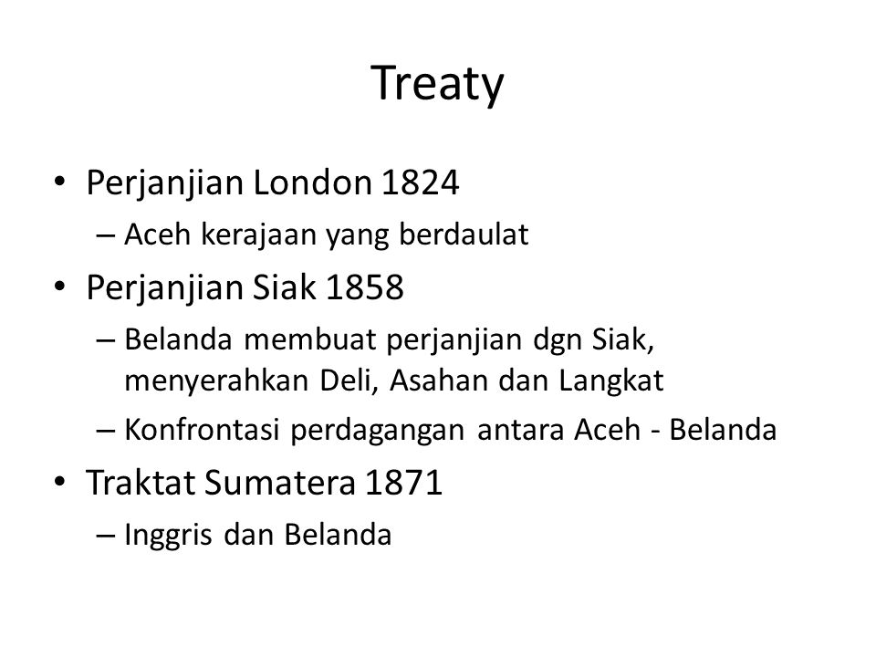 Treaty Perjanjian London 1824 Perjanjian Siak 1858