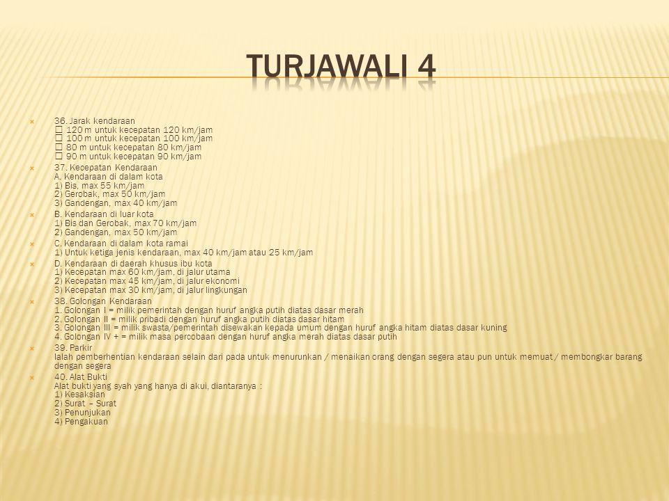 TURJAWALI 4