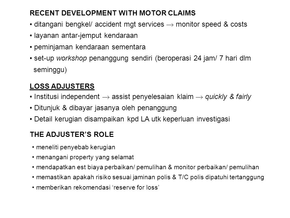RECENT DEVELOPMENT WITH MOTOR CLAIMS
