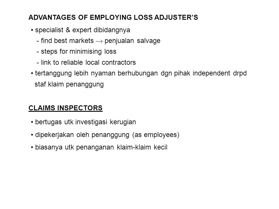 ADVANTAGES OF EMPLOYING LOSS ADJUSTER'S