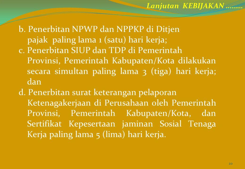 b. Penerbitan NPWP dan NPPKP di Ditjen