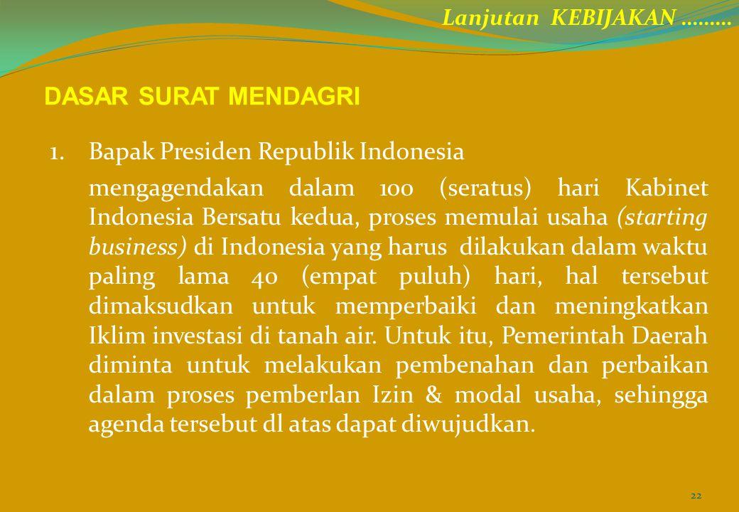 1. Bapak Presiden Republik Indonesia