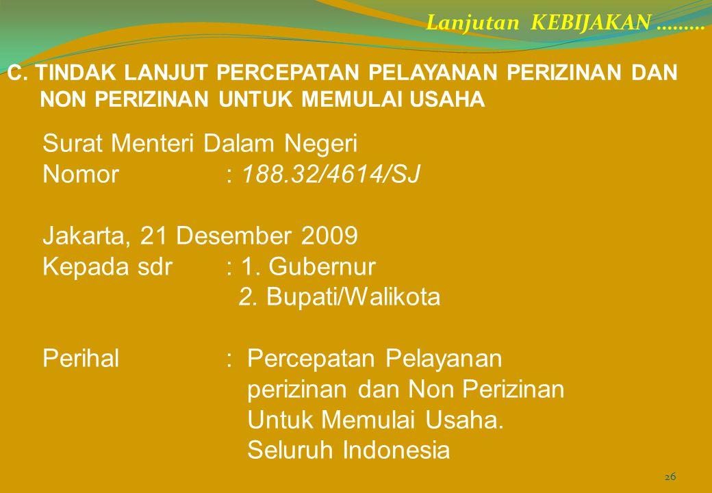 Surat Menteri Dalam Negeri Nomor : 188.32/4614/SJ