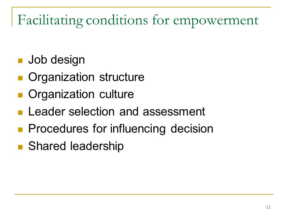 Facilitating conditions for empowerment