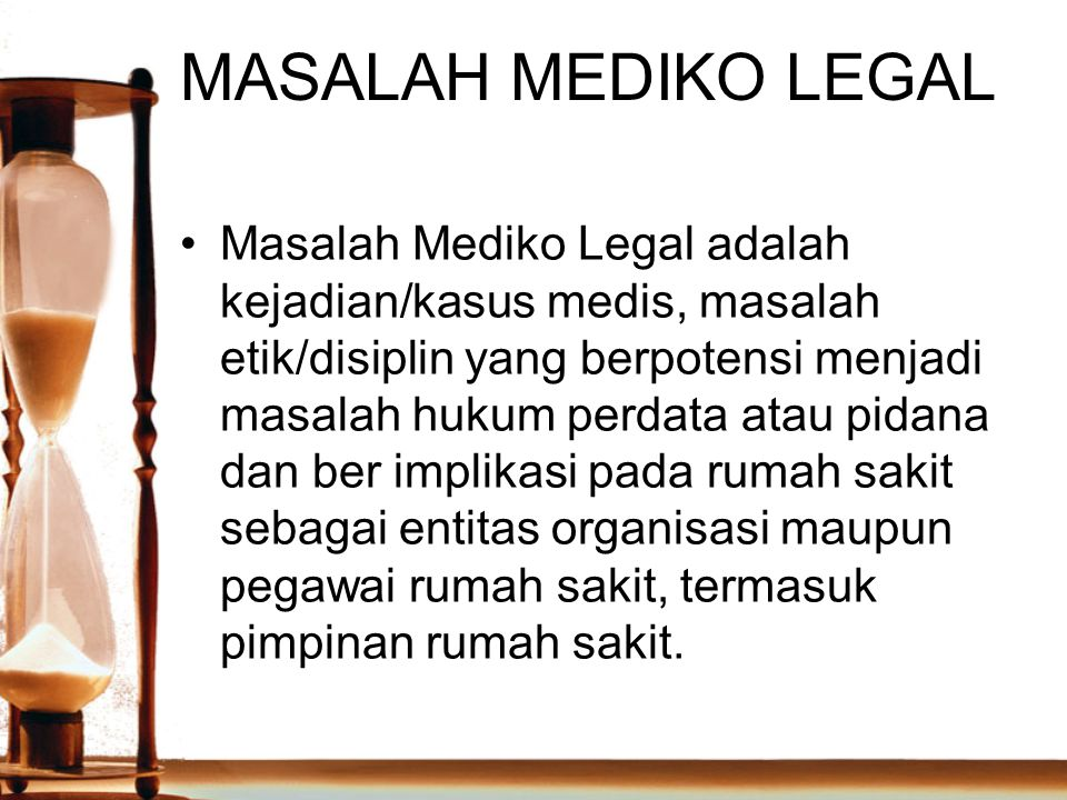MASALAH MEDIKO LEGAL