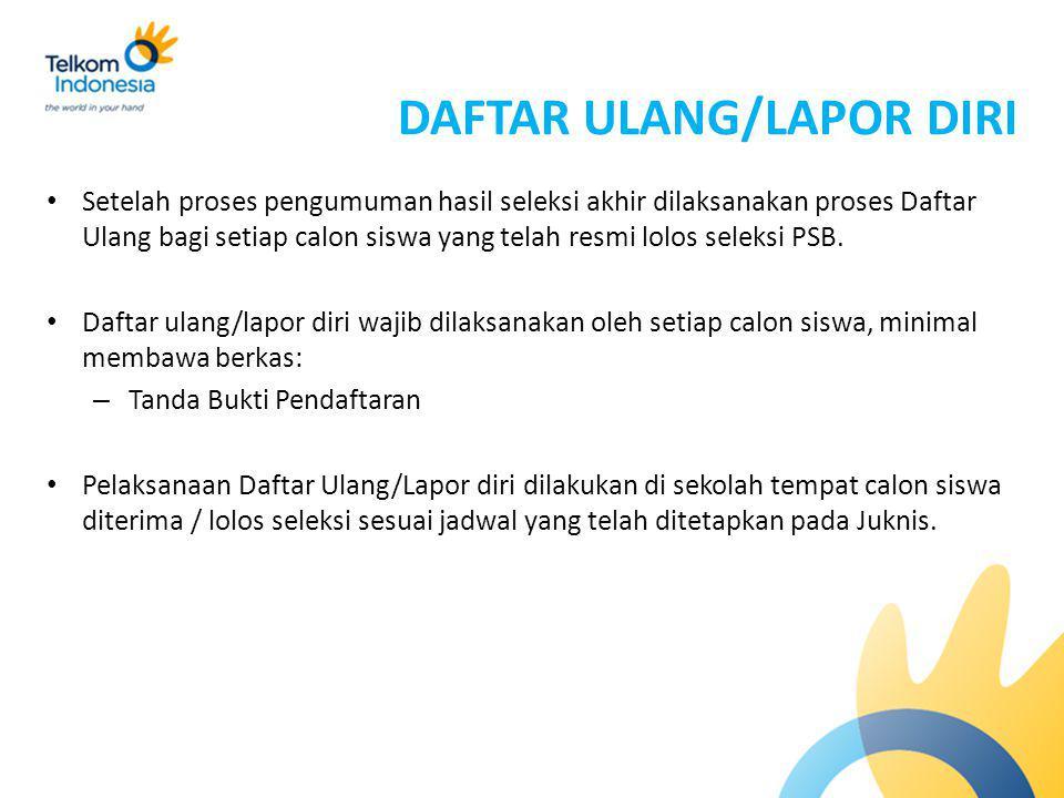 DAFTAR ULANG/LAPOR DIRI