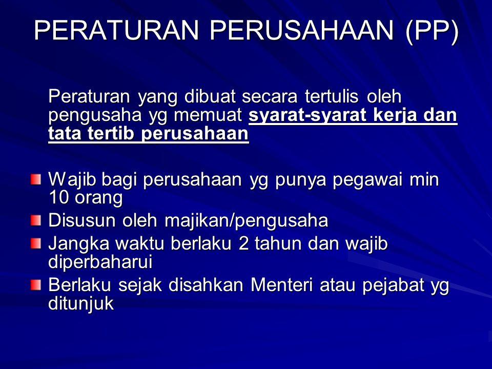 PERATURAN PERUSAHAAN (PP)
