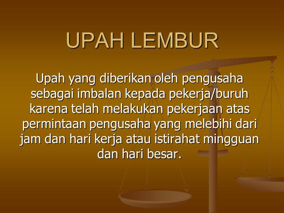 UPAH LEMBUR