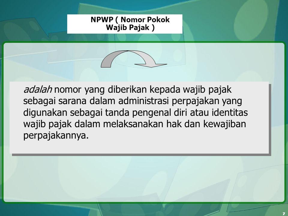 NPWP ( Nomor Pokok Wajib Pajak )