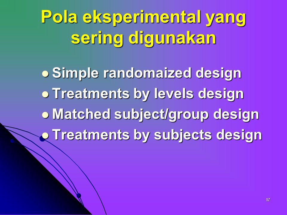 Pola eksperimental yang sering digunakan