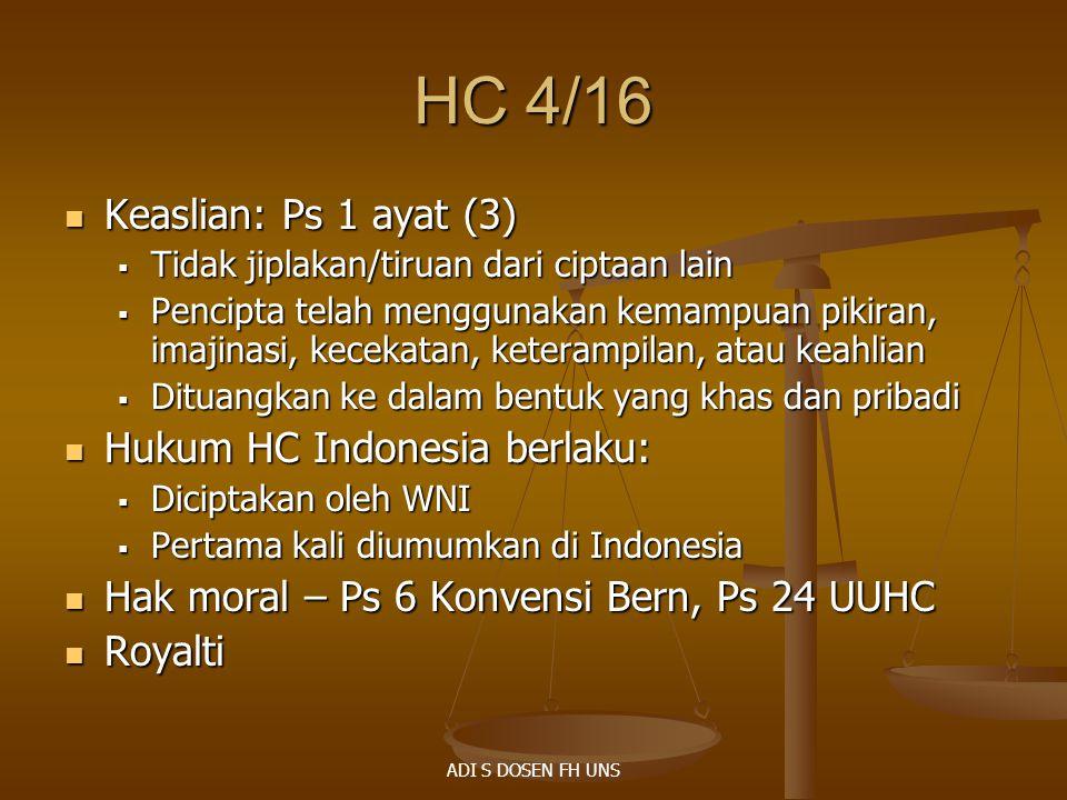 HC 4/16 Keaslian: Ps 1 ayat (3) Hukum HC Indonesia berlaku: