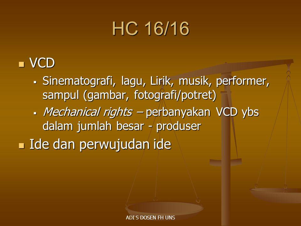 HC 16/16 VCD Ide dan perwujudan ide