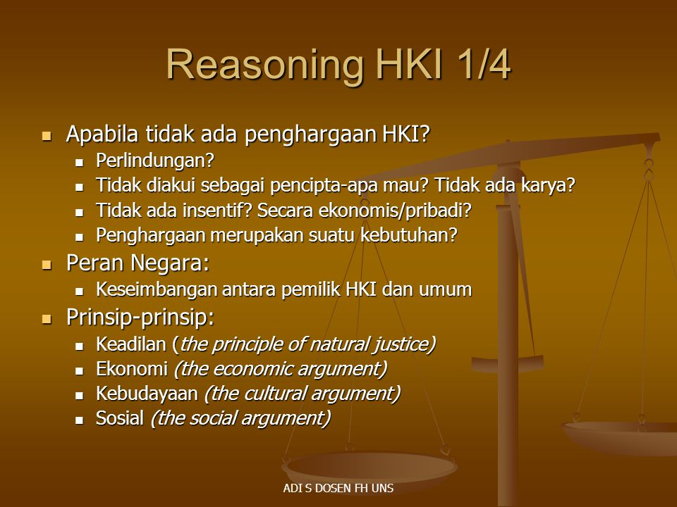 Reasoning HKI 1/4 Apabila tidak ada penghargaan HKI Peran Negara: