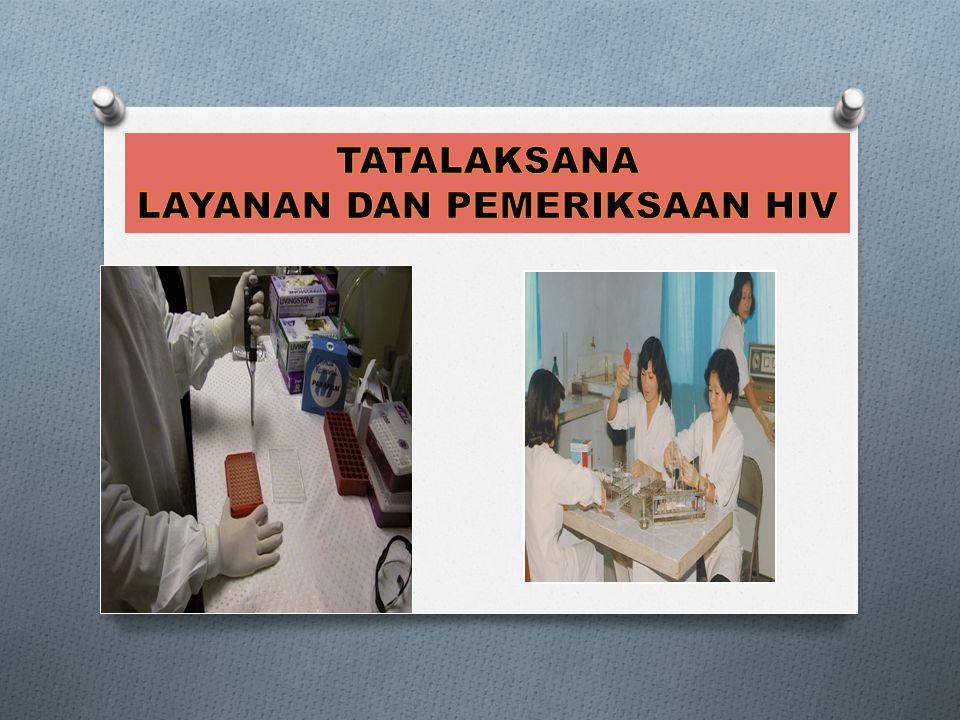 LAYANAN DAN PEMERIKSAAN HIV