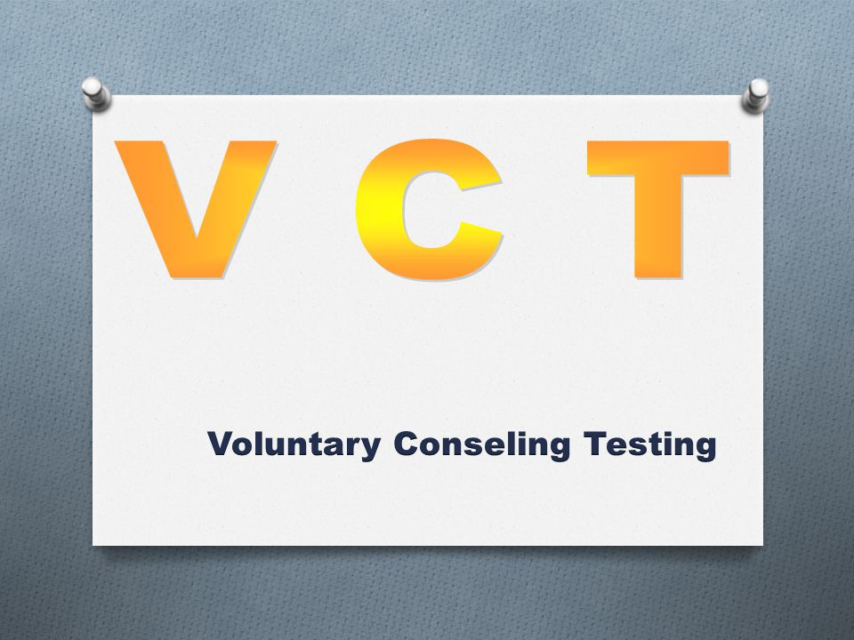 Voluntary Conseling Testing
