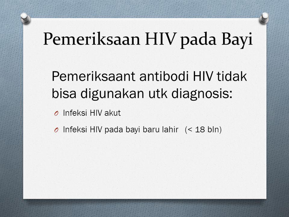 Pemeriksaan HIV pada Bayi