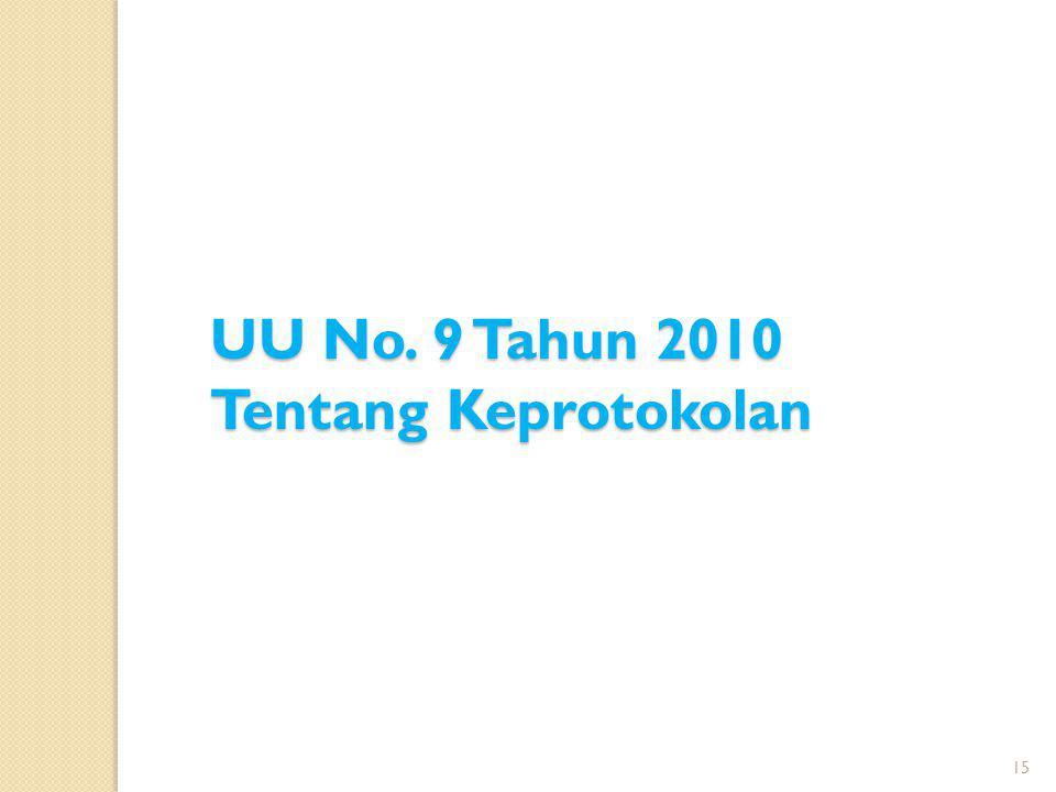 UU No. 9 Tahun 2010 Tentang Keprotokolan