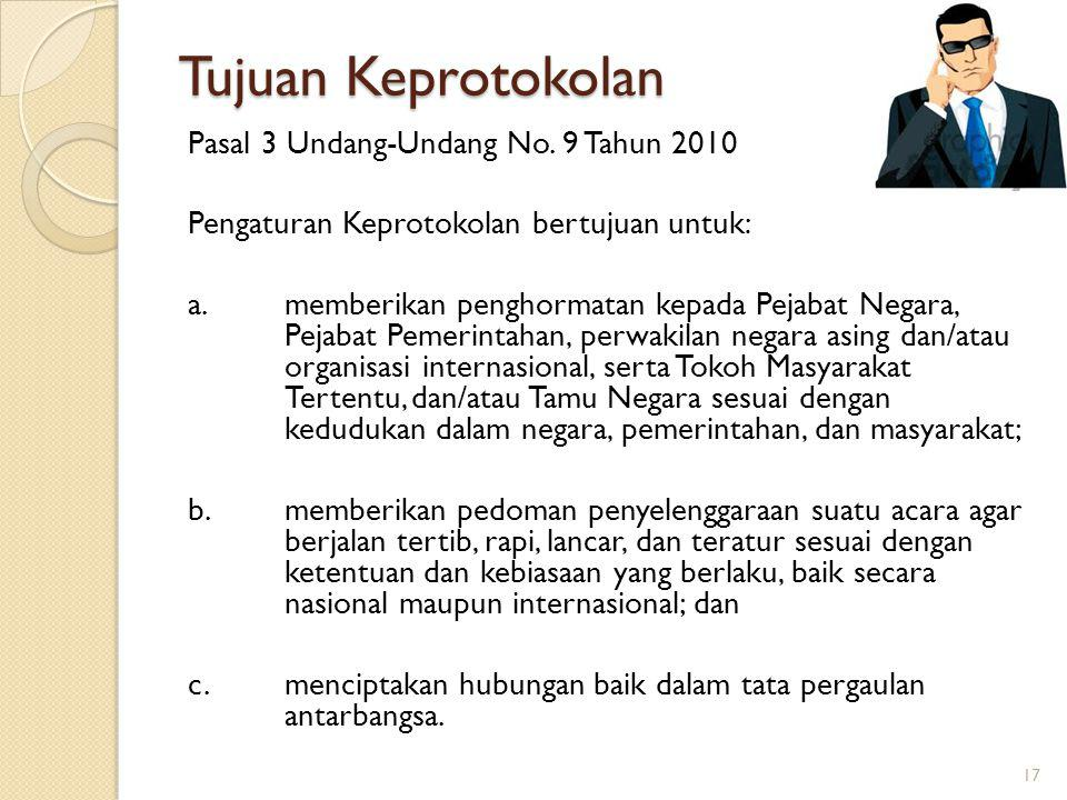 Tujuan Keprotokolan Pasal 3 Undang-Undang No. 9 Tahun 2010