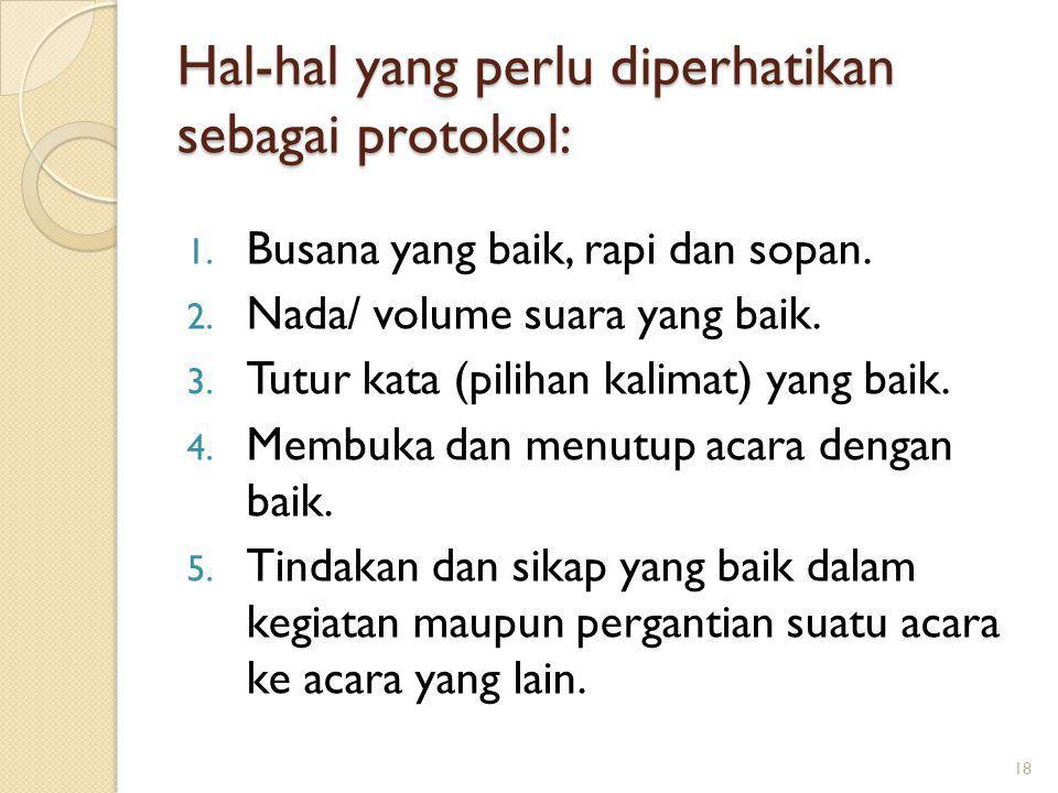 Hal-hal yang perlu diperhatikan sebagai protokol: