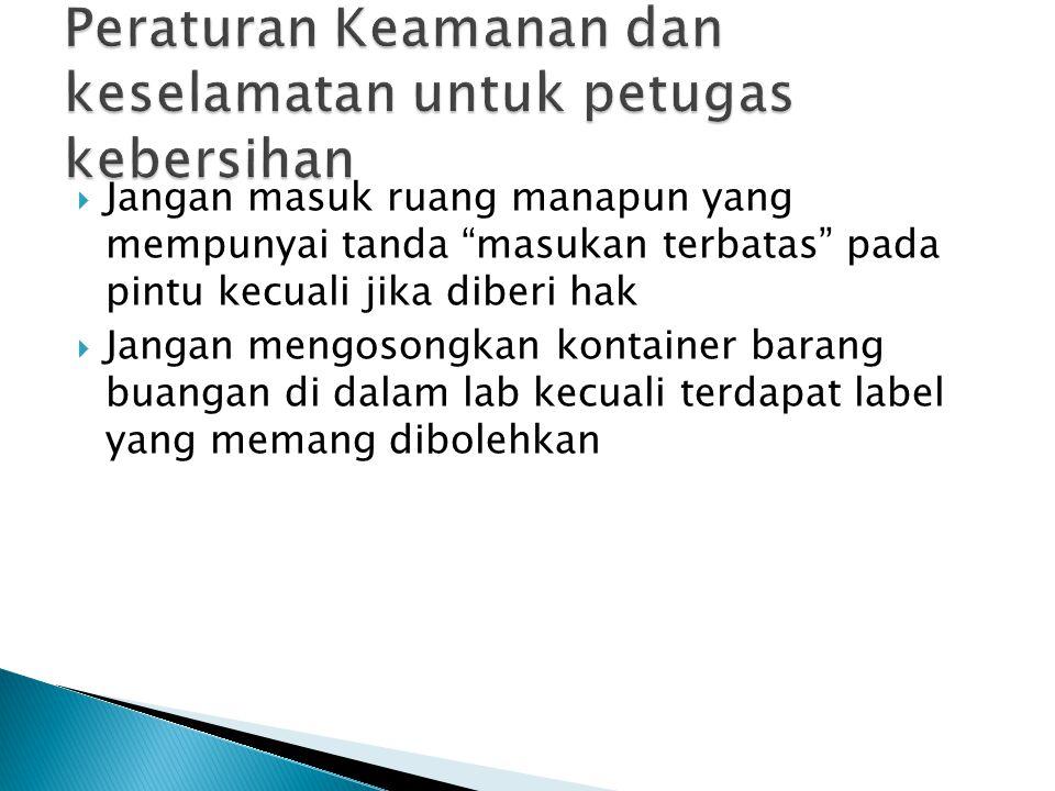 Peraturan Keamanan dan keselamatan untuk petugas kebersihan