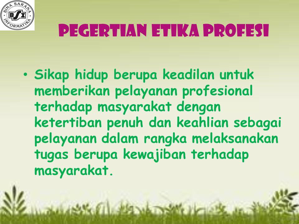 Pegertian Etika Profesi