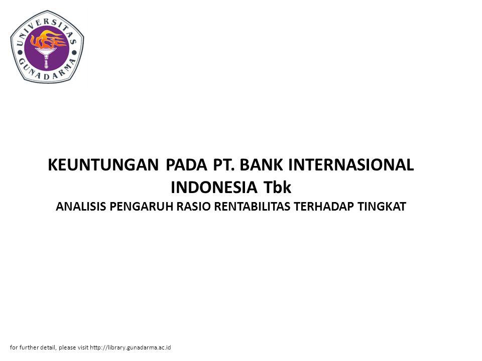 KEUNTUNGAN PADA PT. BANK INTERNASIONAL INDONESIA Tbk ANALISIS PENGARUH RASIO RENTABILITAS TERHADAP TINGKAT