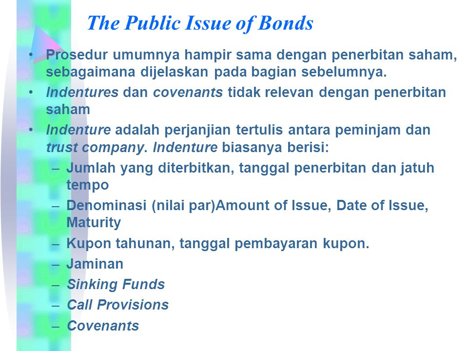 The Public Issue of Bonds