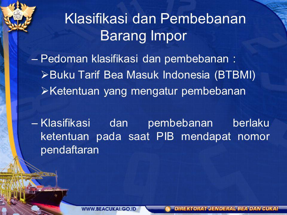Klasifikasi dan Pembebanan Barang Impor
