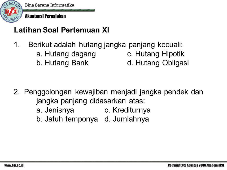 Latihan Soal Pertemuan XI