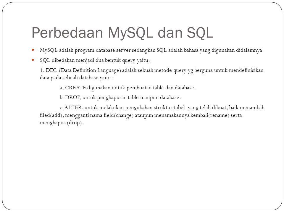 Perbedaan MySQL dan SQL